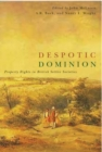 Despotic Dominion : Property Rights in British Settler Societies - Book