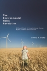 The Environmental Rights Revolution : A Global Study of Constitutions, Human Rights, and the Environment - Book