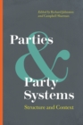 Parties and Party Systems : Structure and Context - Book