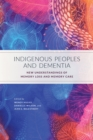 Indigenous Peoples and Dementia - eBook