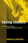 Taxing Choices - eBook