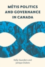 Metis Politics and Governance in Canada - eBook