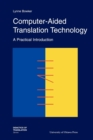 Computer-Aided Translation Technology : A Practical Introduction - Book