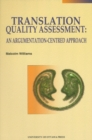 Translation Quality Assessment : An Argumentation-Centred Approach - eBook