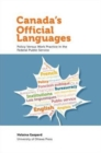 Canada's Official Languages : Policy Versus Work Practice in the Federal Public Service - Book