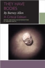 They Have Bodies, by Barney Allen : A Critical Edition - eBook