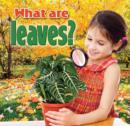 What Are Leaves - Book