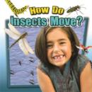 How Do Insects Move? - Book