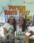 Putting Earth First : Eating and Living Green - Book