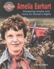 Amelia Earhart : Pioneering Aviator and Force for Women's Rights - Book