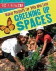 Maker Projects for Kids Who Love Greening Up Spaces - Book