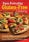 Easy Everyday Gluten-Free Cooking - Book