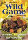 Complete Wild Game Cookbook - Book