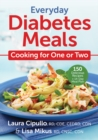 Everyday Diabetes Meals: Cooking for One or Two - Book
