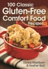 100 Classic Gluten-Free Comfort Food Recipes - Book