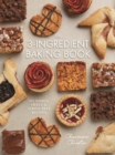 The 3-Ingredient Baking Book - Book