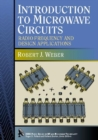 Introduction to Microwave Circuits : Radio Frequency and Design Applications - Book
