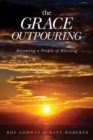 The Grace Outpouring : Becoming a People of Blessing - Book