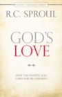 God's Love : How the Infinite God Cares for His Children - eBook