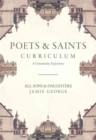 Poets and Saints Curriculum : A Community Experience - Book