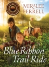 Blue Ribbon Trail Ride - eBook
