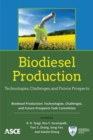 Biodiesel Production : Technologies, Challenges, and Future Prospects - Book