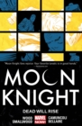 Moon Knight Volume 2: Dead Will Rise - Book