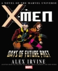 X-men: Days Of Future Past Prose Novel - Book