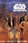 Star Wars: Journey To Star Wars: The Force Awakens - Shattered Empire - Book