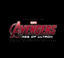 Road To Marvel's Avengers, The: Age Of Ultron: The Art Of The Marvel Cinematic Universe - Book