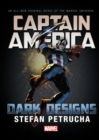 Captain America: Dark Designs Prose Novel - Book