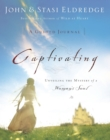 Captivating: A Guided Journal : Unveiling the Mystery of a Woman's Soul - Book