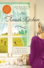 An Amish Kitchen : Three Amish Novellas - Book