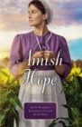 An Amish Hope : A Choice to Forgive, Always His Providence, A Gift for Anne Marie - eBook