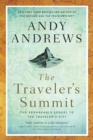 The Traveler's Summit : The Remarkable Sequel to The Traveler's Gift - Book
