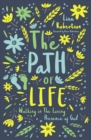 The Path of Life : Walking in the Loving Presence of God - Book