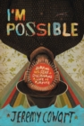 I'm Possible : Jumping Into Fear and Discovering a Life of Purpose - Book