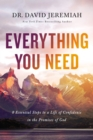 Everything You Need : 8 Essential Steps To A Life Of Confidence In The Promises Of God - Book