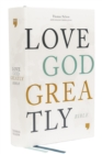 NET Love God Greatly Bible, Hardcover, Comfort Print : Holy Bible - Book