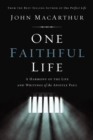 One Faithful Life : A Harmony of the Life and Letters of Paul - eBook