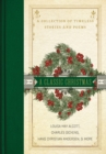 A Classic Christmas : A Collection of Timeless Stories and Poems - Book