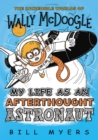 My Life as an Afterthought Astronaut - eBook