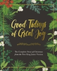 Good Tidings of Great Joy : The Complete Story of Christmas from the New King James Version - eBook