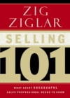Selling 101 : What Every Successful Sales Professional Needs to Know - Book