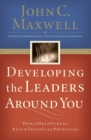 Developing the Leaders Around You : How to Help Others Reach Their Full Potential - Book