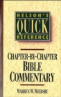 Nelson's Quick Reference Chapter-by-Chapter Bible Commentary : Nelson's Quick Reference Series - Book