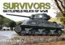 Survivors: Battlefield Relics of WWII - Book