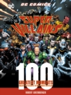 DC Comics Super-Villains: 100 Greatest Moments : Highlights from the History of the World's Greatest Super-Villains - Book