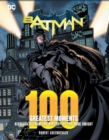 Batman: 100 Greatest Moments : Highlights from the History of The Dark Knight - Book