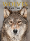 Wolves : Spirit of the Wild - Book